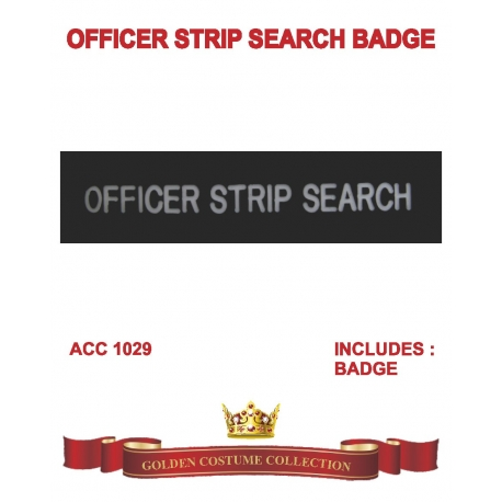 Police Badge Officer Strip Search